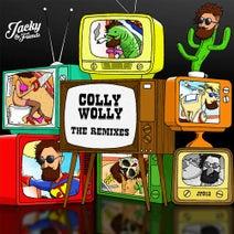 Jacky, NightFunk, Stately Jacks, Sooney, Jaxx B - Colly Wolly, The Remixes