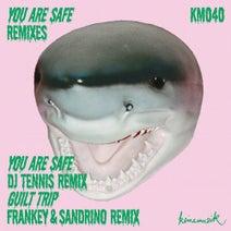 &ME, Rampa, Adam Port, Keinemusik, DJ Tennis, Sandrino, Frankey - You Are Safe Remixes