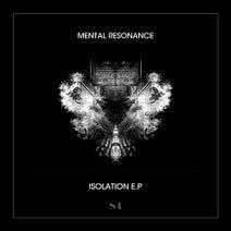 Mental Resonance - Isolation EP