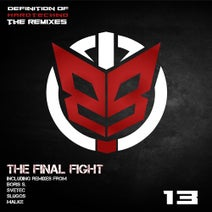 O.B.I., Boris S., SveTec, Slugos, Malke - The Final Fight