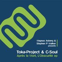 Toka Project, C-Soul, Steve Walker, Magnus Asberg - Après La Mort, L'obscurité Ep