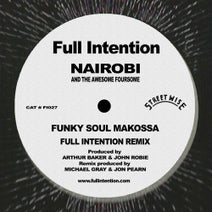 Full Intention, Nairobi, The Awesome Foursome - Funky Soul Makossa - Full Intention Remix