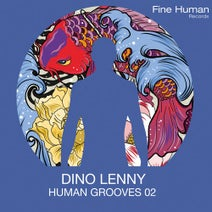Dino Lenny - Human Grooves 02