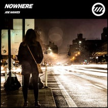 Joe Hawes - Nowhere (Extended Mix)