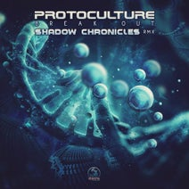 Protoculture, Shadow Chronicles - Break Out (Shadow Chronicles Remix)