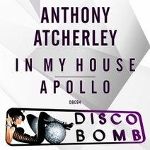 Anthony Atcherley - In My House / Apollo
