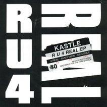 Kastle - R U 4 REAL