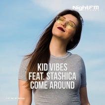 Kid Vibes, Stashica - Come Around