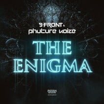 B-Front, Phuture Noize - The Enigma