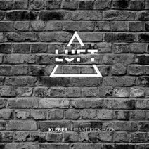 Kleber - I want kick back