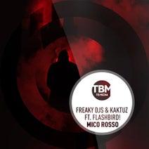 Freaky DJs, KaktuZ, Flashbird! - Mico Rosso