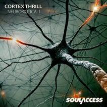 Cortex Thrill, Cortex Thrill - Neurobiotica I EP