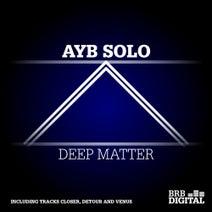 Ayb Solo - Deep Matter - EP