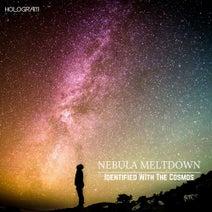 Nebula Meltdown - Identified With The Cosmos