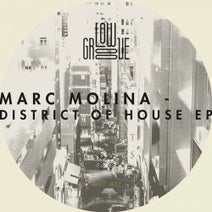 Marc Molina - District Of House EP