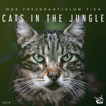 Max Freegrant, Slow Fish - Cats In The Jungle