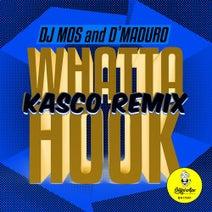 DJ Mos, D'Maduro, Kasco - Whatta Hook (Kasco Remix)
