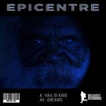 Epicentre - Hail Di King