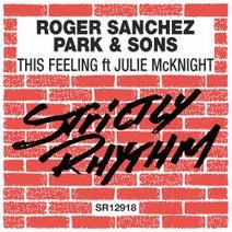 Roger Sanchez, Park & Sons - This Feeling