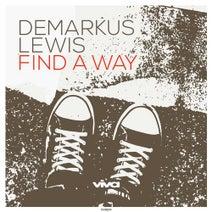 Demarkus Lewis - Find A Way