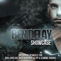 Ben Delay, Milk & Sugar, Bob Sinclar, Jerome Robins, MC Flipside, DJ PP, Ben Delay, Madfish - Showcase