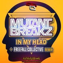 Mutantbreakz, Freefall Collective - In My Head