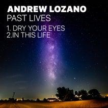 Andrew Lozano - Past Lives