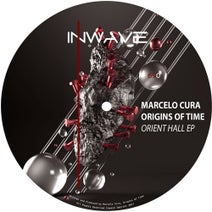 Marcelo Cura, Origins Of Time - Orient Hall EP