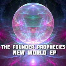 The Founder Prophecies - New World EP