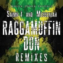 SKANX, SAIMN I AND MESSENJAH, 6Blocc - Raggamuffin Don Remixes