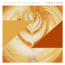 Plastik Funk, Daisy Kilbourne, 2Elements, Mekki Martin - Cream & Sugar