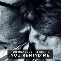 Twinnie, Rob Bradley - You Remind Me