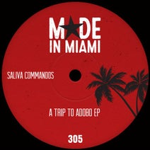 Saliva Commandos - A Trip To Adobo EP