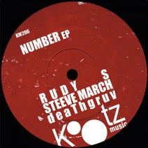Rudy S, Steeve March, deaThgruv - Number