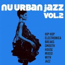 Nu Urban Jazz, Vol  2 [Irma Records] :: Beatport