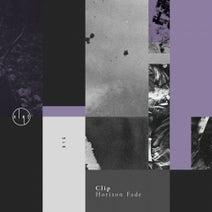 Clip - Horizon Fade EP
