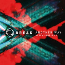 Break - Another Way
