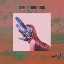 Kemp&Thompson - Five O