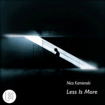 Nico Kamienski - Less Is More EP