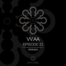 Juanmy.R, Aleito - Vv.Aa Episode 23 - Granada