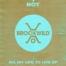 BOT, Hannah Wants - All My Life To Live EP