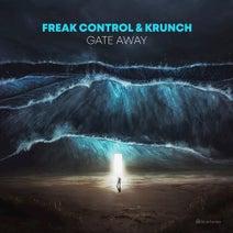 Krunch, Freak Control - Gate Away