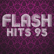 Fun Factory, Black Rose, DJ Miko, Joy Salinas, Michie One, Louchie Lou, Andrew Sixty, Hope, Intermission, The Jokers, Not Real Presence - Flash Hits 95
