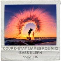 Bass Kleph, James Roe - Coup d'état (James Roe Remix)