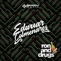 Edwuar Colmenares - Ron and Drugs