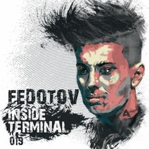 Fedotov, Anton Bykov, Cheise, Grandmoms Hands - Inside Terminal