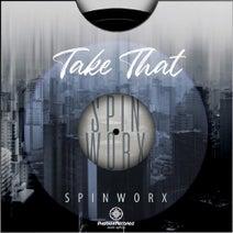 Spin Worx - Take That