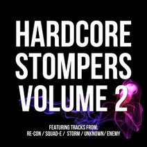Re-Con, Squad-E, MC Storm, Squad E, Unknown, Enemy - Hardcore Stompers Volume 2