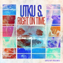 Utku S. - Right On Time