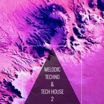Koen Groeneveld, Jennifer Rowe, TOGA, Rick Dyno, Nat Flix, Optimuss, Simon Taylor - Melodic Techno & Tech House 2
